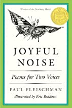 Joyful Noise: Poems For Two Voices…