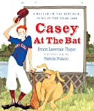 Thayer, Ernest Lawrence: Casey At The Bat (Turtleback School & Library Binding Edition) (Paperstar Book)