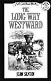 Sandin, Joan: The Long Way Westward (Turtleback School & Library Binding Edition)