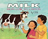 Aliki: Milk From Cow To Carton (Turtleback School & Library Binding Edition) (Let's Read-And-Find-Out Science)