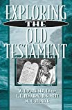 Purkiser, W. T.: Exploring the Old Testament