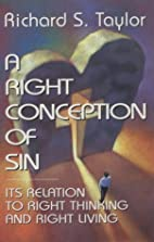 A Right Conception of Sin: Its Relation to…