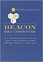 Beacon Bible Commentary, Volume 9: Galations…
