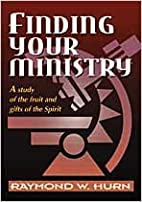 Finding Your Ministry: A Study of the Fruit…
