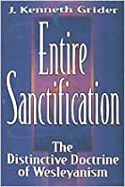 Entire Sanctification: The Distinctive…