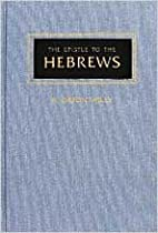 The Epistle to the Hebrews by H. Orton Wiley