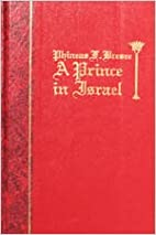 Phineas F. Bresee: A Prince in Israel by E.…