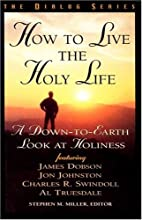 How to Live the Holy Life (Dialog) by…