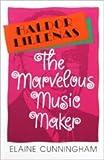 Elaine Cunningham: Haldor Lillenas Marvelous Music Maker