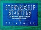 Stan Toler: Stewardship Starters