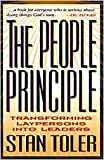 Stan Toler: The People Principle: Transforming Laypersons Into Leaders