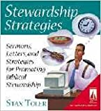 Stan Toler: Stewardship Strategies: Sermons, Letters, and Strategies for Promoting Biblical Stewardship