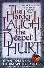 The Harder I Laugh, the Deeper I Hurt:…
