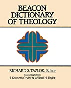 Beacon Dictionary of Theology by Richard S.…
