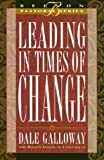 Galloway, Dale: Leading in Times of Change