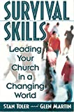 Stan Toler: Survival Skills: Leading Your Church in a Changing World