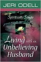 Spiritually Single: Living with an…