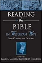 Reading the Bible in Wesleyan Ways: Some…