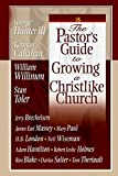 Stan Toler: The Pastor's Guide to Growing a Christlike Church
