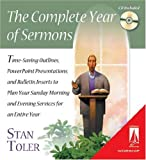 Stan Toler: The Complete Year of Sermons: Time-Saving Outlines, PowerPoint Presentations, and Bulletin Inserts to Plan Your Sunday Morning and Evening Services... (Lifestream Resources)