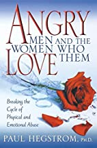 Angry Men and the Women Who Love Them:…