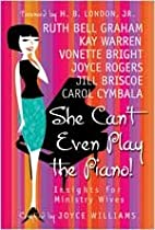 She Can't Even Play the Piano!:…