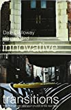 Dr. Dale Galloway: Innovative Transitions: How Change Can Take Your Church to the Next Level