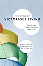The Cycle of Victorious Living: Commit,…