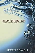Thinking, Listening, Being: Wesleyan…
