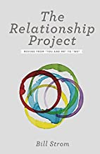 The Relationship Project: Moving from You…