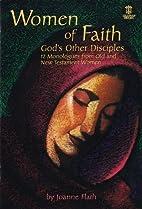 Women of Faith: God's Other Disciples…