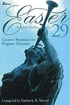 Easter Program Builder No. 29: Creative…
