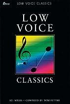 Low Voice Classics: 101 Solos (Lillenas…