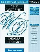 Worship Drama Library (Worship Drama…