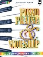 Piano praise & worship : 23 favorites by…