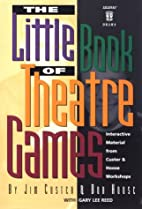 The little book of theatre games :…
