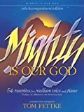 Fettke, Tom: Mighty Is Our God: Solo/Accompaniment Edition