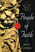People of Faith: A Collection of Monologues,…