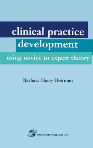 clinical-practice-development-using-novice-to-expert-theory