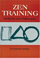 ZEN TRAINING: Methods And Philosophy by…