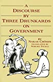 Nakae, Chomin: A Discourse by Three Drunkards on Government