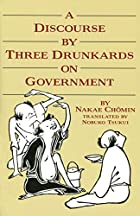 Discourse By Three Drunkards On Government…