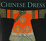 Wilson, Verity: Chinese Dress (Far Eastern Series)
