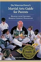 Dr. Webster-Doyle's Martial Arts Guide For…