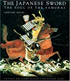 Japanese Sword: Soul Of The Samurai…