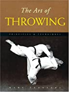 The Art of Throwing: Principles & Techniques…