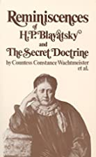 Reminiscences of H. P. Blavatsky and the…