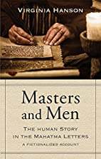 Masters and Men: The Human Story in the…