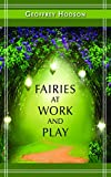Geoffrey Hodson: Fairies at Work and Play (A Quest Book)