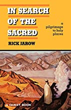 In Search of the Sacred: Pilgrimage to Holy…